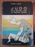 JUDO DE LA CENTURA ALBA LA CENTURA NEAGRA de FLORIAN F. FRAZZEI 1972