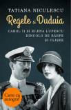 Regele si Duduia - cu autograf/Tatiana Niculescu