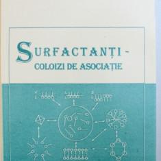 SURFACTANTI - COLOIZI DE ASOCIATIE de ILIE MANDRU si MIHAELA OLTEANU , 2001