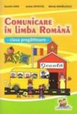 Comunicare in limba romana. Clasa pregatitoare/***
