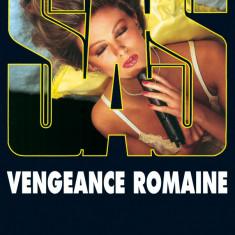 Gerard de Villiers - Vengeance romaine