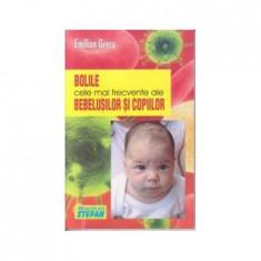 Bolile Bebelusilor si Copiilor - E.Grecu(ed.Stefan)