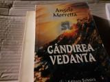 GANDIREA  VEDANTA  - ANGELO MORETTA, ED TEHNICA 1996, 414 PAG