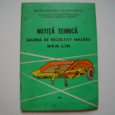 Masina de recoltat mazare M.R.M. - 2,2 M. Notita tehnica