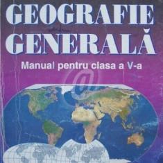 Geografie generala. Manual pentru clasa a V-a (1997)