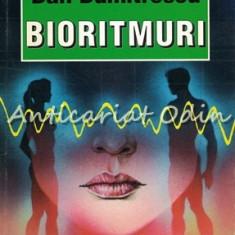 Bioritmuri - Dan Dumitrescu