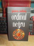 JAMES ROLLINS - ORDINUL NEGRU , RAO , 2011