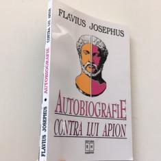 FLAVIUS JOSEPHUS- AUTOBIOGRAFIE. CONTRA LUI APION