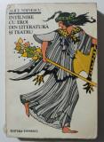 Alice Voinescu - Întâlnire cu eroi din literatură și teatru (ed. Dan Grigorescu)