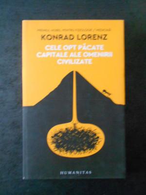 KONRAD LORENZ - CELE OPT PACATE CAPITALE ALE OMENIRII CIVILIZATE {2017} foto