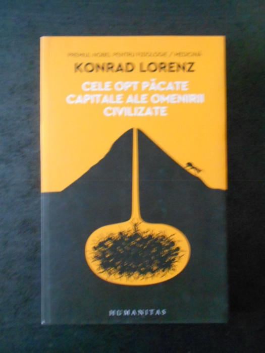 KONRAD LORENZ - CELE OPT PACATE CAPITALE ALE OMENIRII CIVILIZATE {2017}