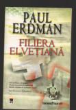 C9635 FILIERA ELVETIANA - PAUL ERDMAN
