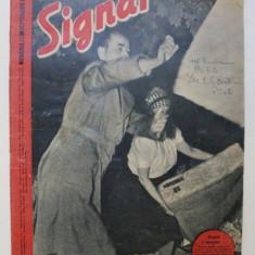 REVISTA ' SIGNAL ' , EDITIE IN LIMBA ROMANA , NUMARUL 1 DIN SEPTEMBRIE 1943