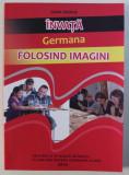 INVATA GERMANA FOLOSIND IMAGINI de DANA BOROS , 2016