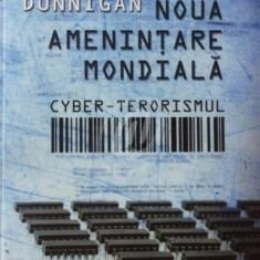 Noua amenintare mondiala - Cyber-terorismul
