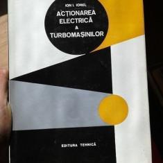Actionarea electrica a turbomasinilor – Ion I. Ionel