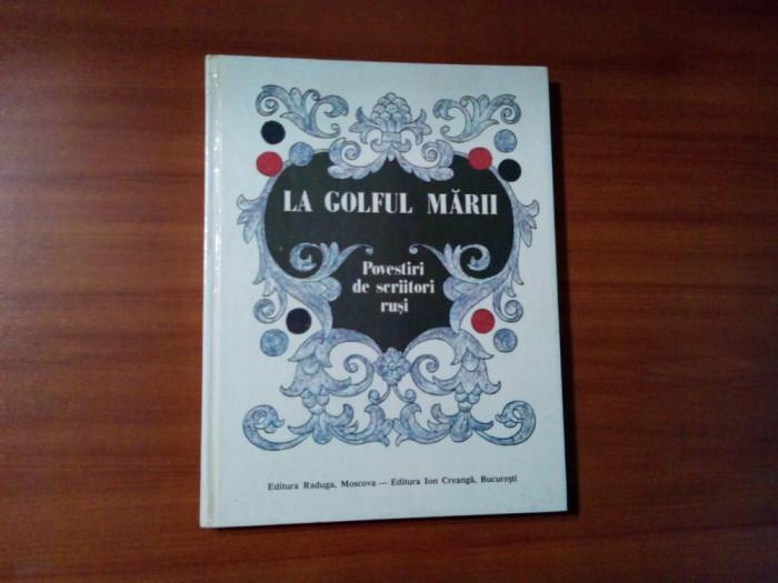 LA GOLFUL MARII - Povestiri de Scriitori Rusi - OLEG KOROVIN (ilustratii) - 1988