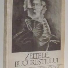 ZEITELE BUCURESTIULUI de SERBAN MICOVEANU , 1993