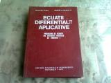 ECUATII DIFERENTIALE APLICATIVE - MARIANA CRAIU, MARCEL ROSCULET