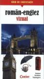 Ghid de conversatie roman-englez vizual/Rudi Kost, Robert Valentin