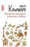 Pravalia de maruntisuri a domnului Nakano - Hiromi Kawakami