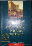 Hagen Schulze - Stat si natiune in istoria europeana