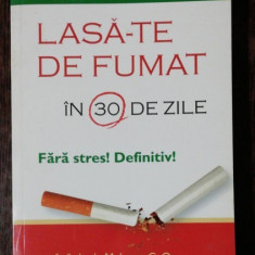 LASA-TE DE FUMAT IN 30 DE ZILE- DANIEL F.SEIDMAN
