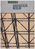 Montarea constructiilor metalice