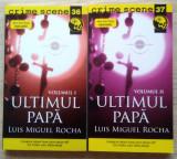 Luis Miguel Rocha / ULTIMUL PAPA - 2 volume (Colecția Crime Scene)