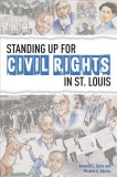 Standing Up for Civil Rights in St. Louis