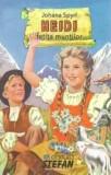 Heidi fetita muntilor/Johanna Spyri