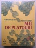 Mii de platouri - Gilles Deleuze/Félix Guattari