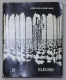 ELEUSIS - versuri de LEONID DIMOV , grafica de FLORIN PUCA , 1970 , CONTINE DEDICATIA AMBILOR AUTORI CATRE PAN IZVERNA *
