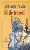 Micile tragedii   Aleksandr Puskin, cartea romaneasca