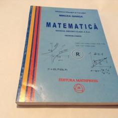 MIRCEA GANGA MATEMATICA MANUAL PENTRU CLASA A X-A M2 ,RF13/0