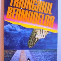 TRIUNGHIUL BERMUDELOR - INCREDIBILA POVESTE A DISPARITIILOR MISTERIOASE de CHARLES BERLITZ , 1998