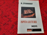 Ispita lecturii - N. Steinhardt- RF7/1, Polirom, 2003, Graham Greene