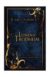 Lumina lui Trodheim. Vicontele Verenței Pierdute (Vol.1)