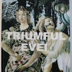 TRIUMFUL EVEI - roman de PIERRE DE COULEVAIN , 2000