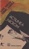 "Cumpara ieftin Actiunea ""Nicrom"" - Elena Ionescu si Cornel Samoila, Albatros, 1990"