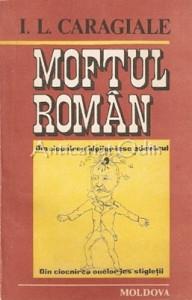 Moftul Roman - I. L. Caragiale