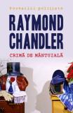 CRIMĂ DE MÂNTUIALĂ (paperback)