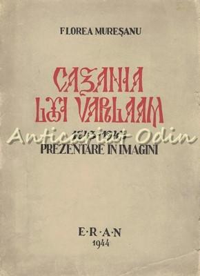 Cazania Lui Varlaam - Florea Muresanu foto