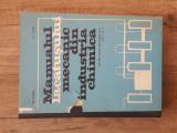 O. Faina - Manualul Lacatusului Mecanic din Industria Chimica, 1972