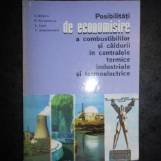 POSIBILITATI DE ECONOMISIRE A COMBUSTIBILILOR SI CALDURII IN CENTRALELE TERMICE