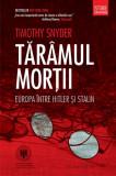 Cumpara ieftin Tărâmul morţii. Europa între Hitler și Stalin