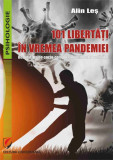 101 libertăți în vremea pandemiei