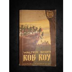 WALTER SCOTT - ROB ROY (1957, Colectia Cutezatorii)