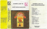 Caseta James Last ‎– Non Stop Dancing -78, originala