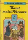 Cazul Maicii Varvara